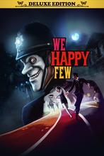 Image of We Happy Few - Deluxe Edition